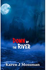 Down by the River Kindle Edition