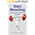 Start Muscling: Weight Training At Home For Beginners