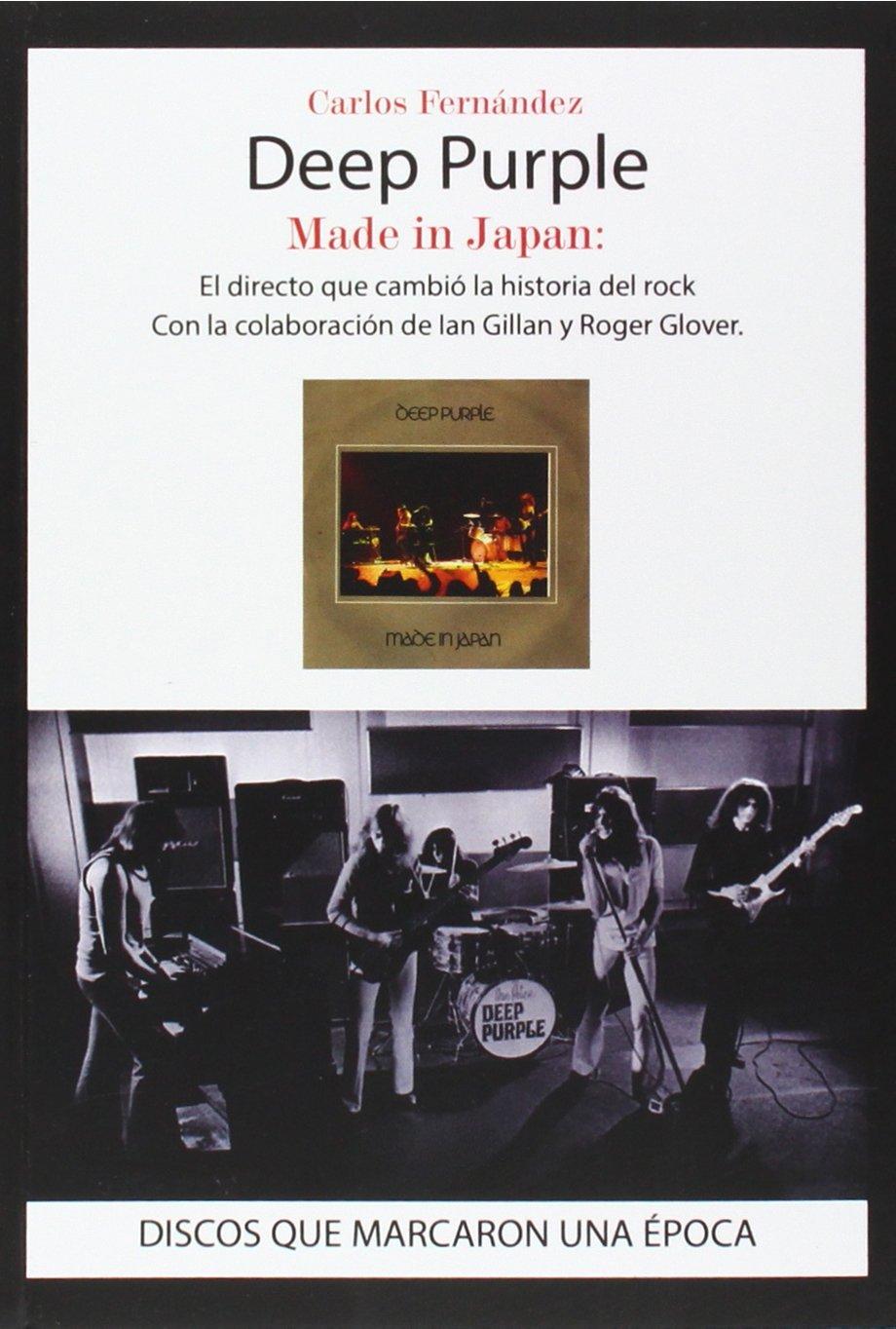 Read Online DEEP PURPLE MADE IN JAPAN (EL DIRECTO QUE CAMBIO LA HISTORIA DEL ROCK) pdf