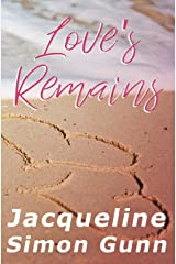 Love's Remains (Where You'll Land) Paperback