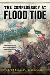 The Confederacy at Flood Tide: The Political and Military Ascension, June to December 1862 Hardcover