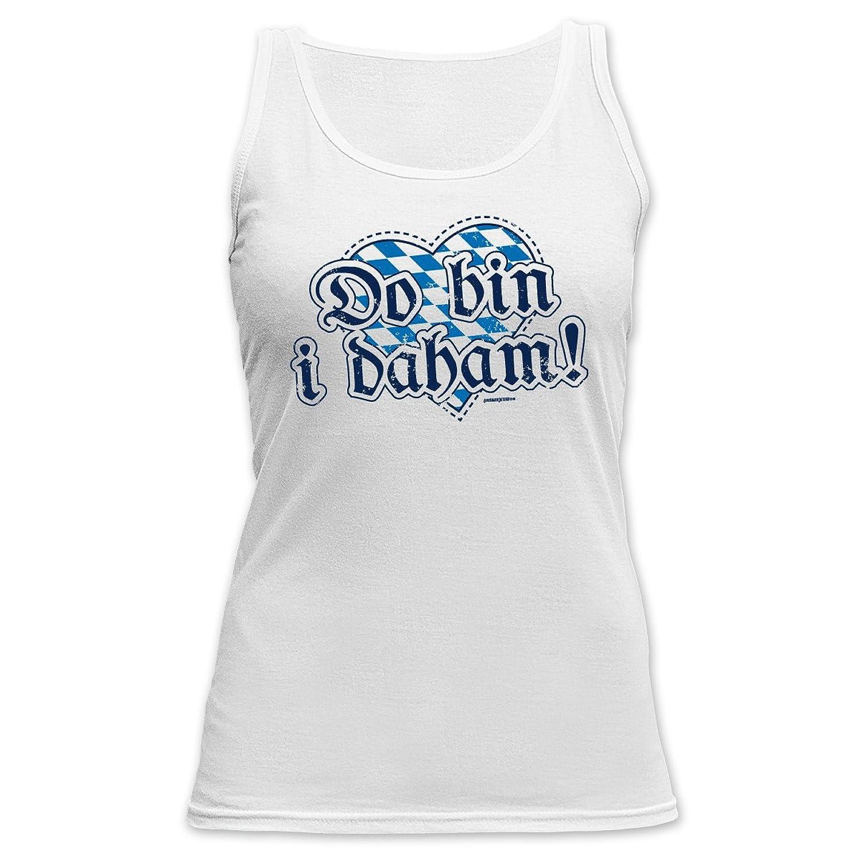 Tank Top Damen bayrische Sprüche - Mundart - Dialekt : Do bin i daham ! - Goodman Design Damen T-Shirt