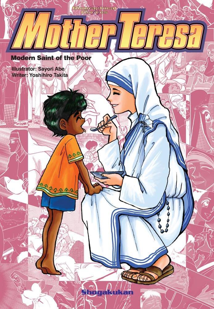 Biographical Comics: Mother Teresa: Modern Saint of the Poor (Biographical Comic Series)