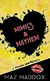 Mimics & Mayhem: A Stallion Ridge Novella (English Edition)