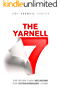 The Yarnell 7: The Seven Core Decisions for Extraordinary Living (English Edition)