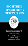 Kierkegaard's Writings, V, Volume 5: Eighteen Upbuilding Discourses