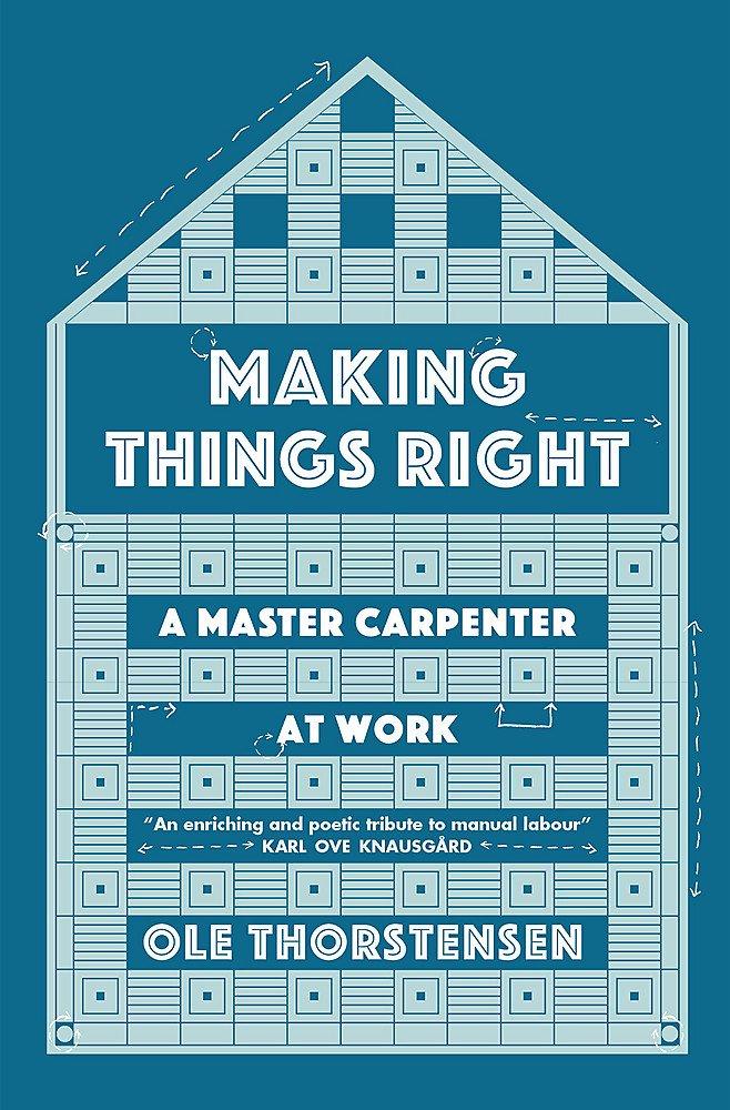 Download Making Things Right: A Master Carpenter at Work pdf epub