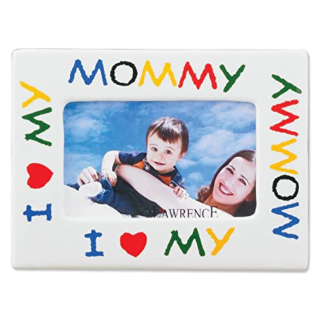 Lawrence Frames I Love My Mommy Ceramic 4x6 Picture Frame Amazonco