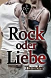 Rock oder Liebe - Thunder (RoL)