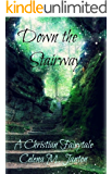 Down the Stairway (A Christian Fairytale Book 2)