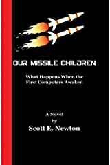Our Missile Children Kindle Edition