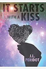 It Starts with a Kiss Print on Demand (Paperback)