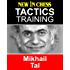 Tactics Training - Mikhail Tal: How to improve your Chess with Mikhail Tal and become a Chess Tactics Master