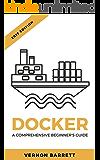 Docker: A Comprehensive Beginner's Guide