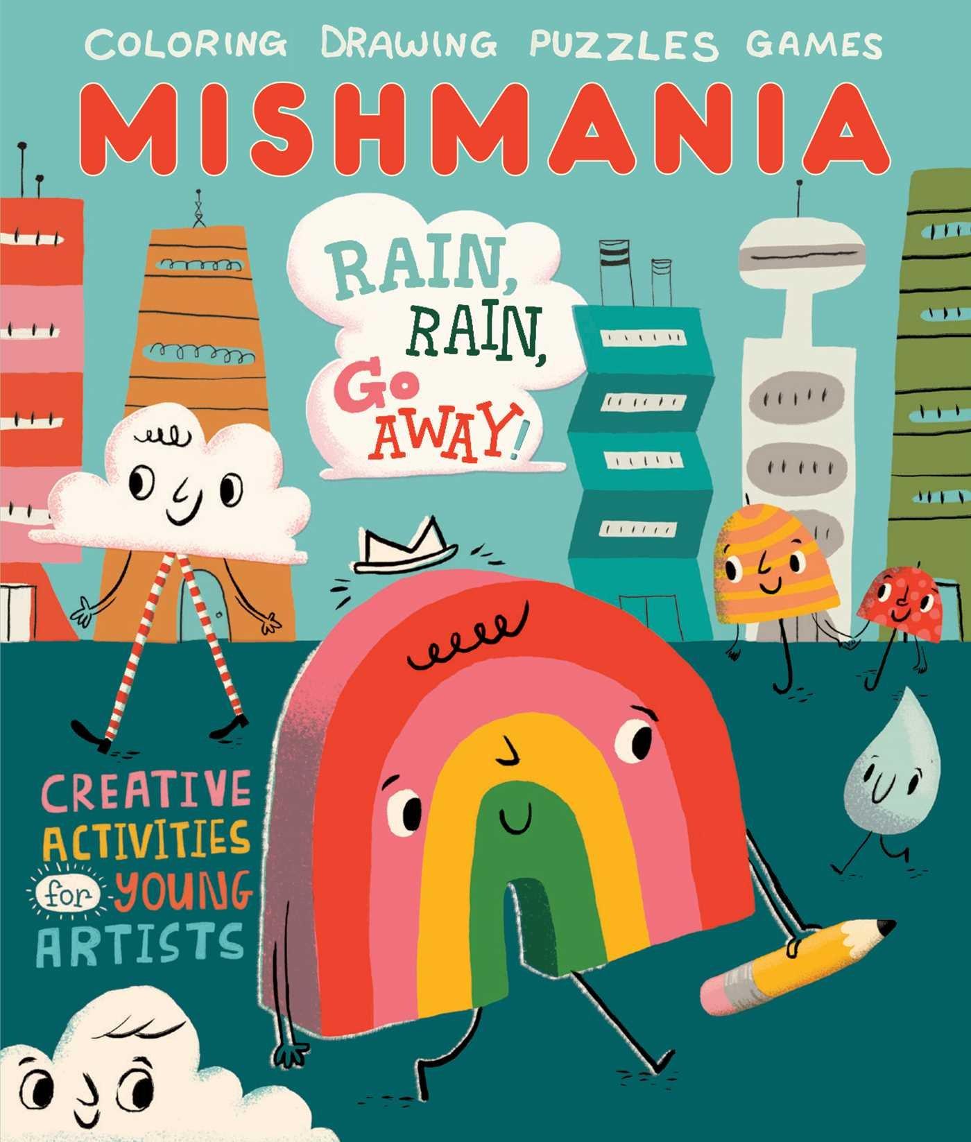 Read Online Rain, Rain, Go Away! (Mishmania) ebook