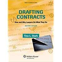 Drafting Contracts: How & Why Lawyers Do What They Do, Second Edition (Aspen Coursebook) (English Edition)