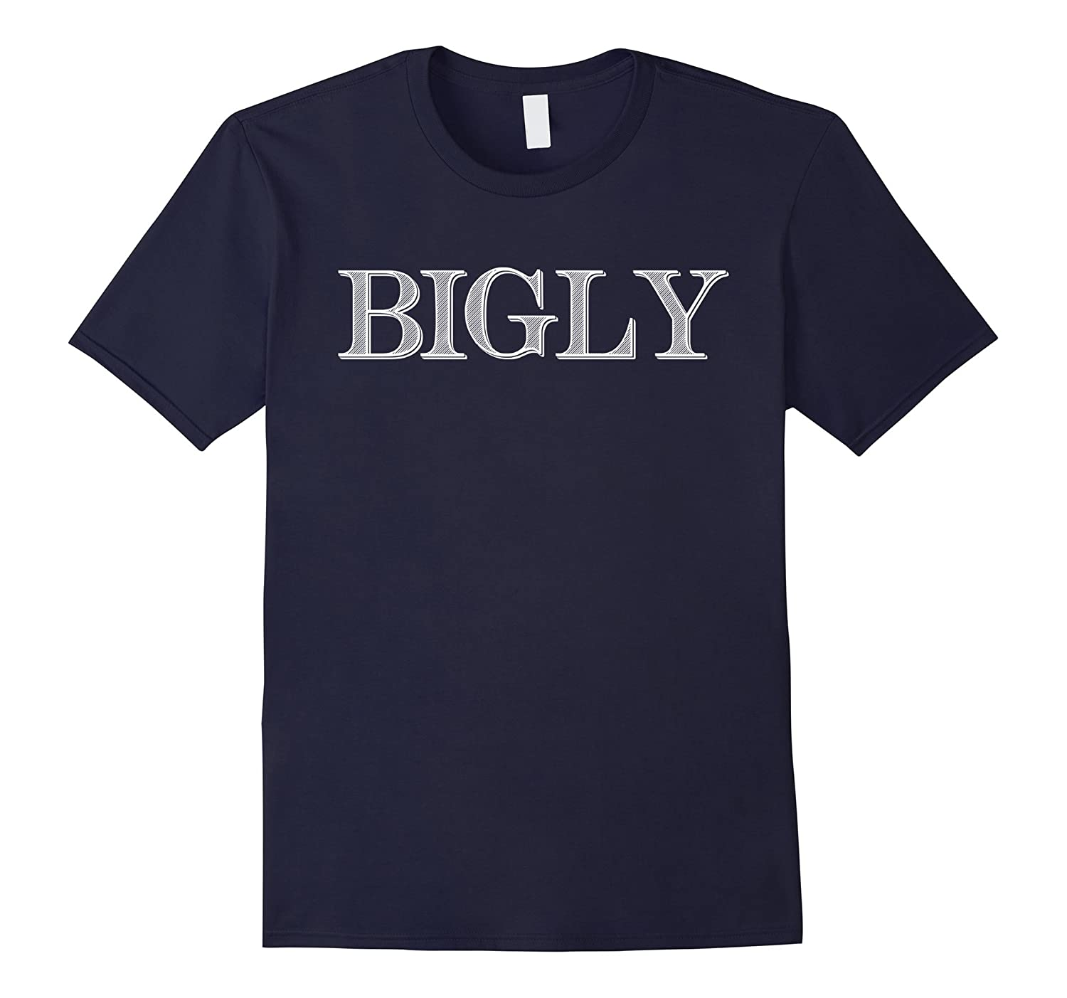 Bigly – Donald Trump's Big Word Ladies T-Shirt