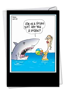Vegan Shark: Hilarious Birthday Greeting Card Featuring A Hungry Fish With a Special Diet, with Envelope. C4002BDG