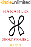 Harables : Short Stories 2