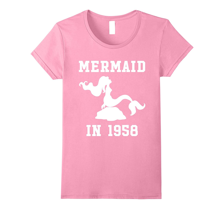 Made In 1958 – Mermaid Birthday T-shirt