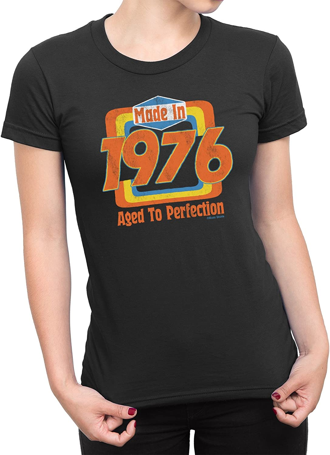 Buzz Shirts Made in 1976 Ladies 42nd Birthday Idea T-Shirt 70s Seventies Womens