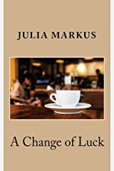 Change of Luck Kindle Edition