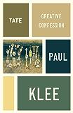 Paul Klee: Creative Confession (Artist's Writings)