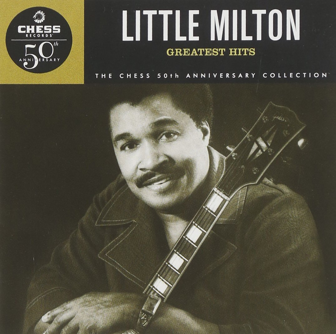 OFFicial shop Little Milton - Greatest Hits 50th Collection Soldering Anniversary Chess