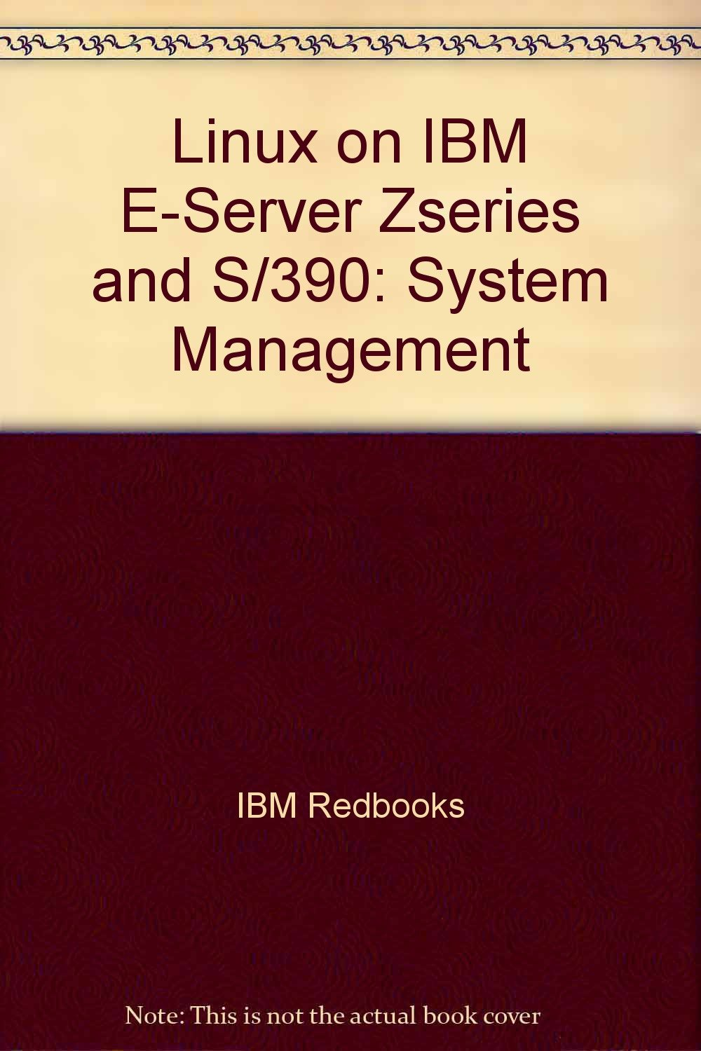 Linux on IBM E-Server Zseries and S/390: System Management ebook