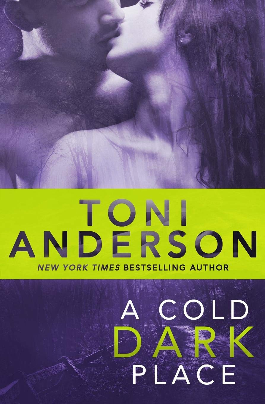 Read Online A Cold Dark Place (Cold Justice) (Volume 1) ebook