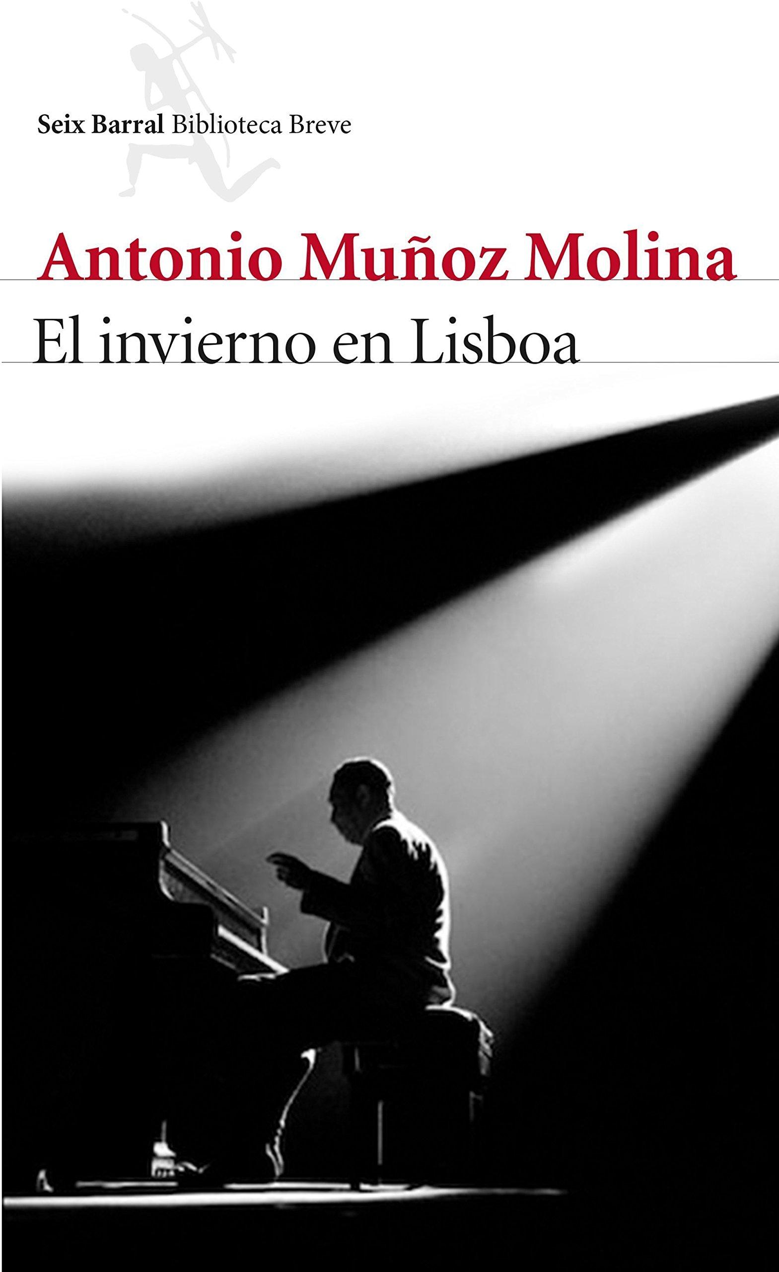 El invierno en Lisboa (Biblioteca Breve): Amazon.es: Muñoz Molina, Antonio: Libros