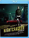 ナイトクローラー [Blu-ray]
