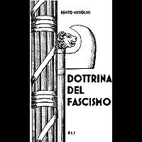 Dottrina del Fascismo: Testo originale (RLI CLASSICI)