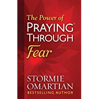 The Power of Praying (R) Through Fear