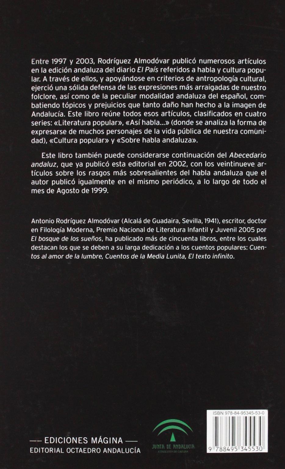 Del balcón de tus ojos: Literatura, habla y cultura popular de Andalucía: Amazon.es: Antonio Rodríguez Almodóvar: Libros