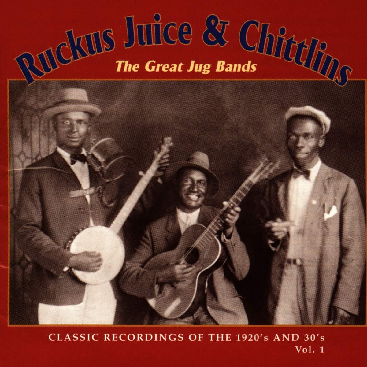 Ruckus Juice Chitlins Max 50% OFF 1 [Alternative dealer] Various