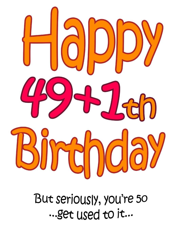 Happy 50th Birthday Images.Amazon Com Happy 49 1th Birthday Say Happy 50th Birthday
