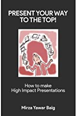 Present your way to the Top Kindle Edition