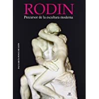 Rodin: Precursor de la Escultura Moderna (Arte)