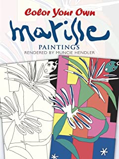 Color Your Own Matisse Paintings Dover Art Coloring Book