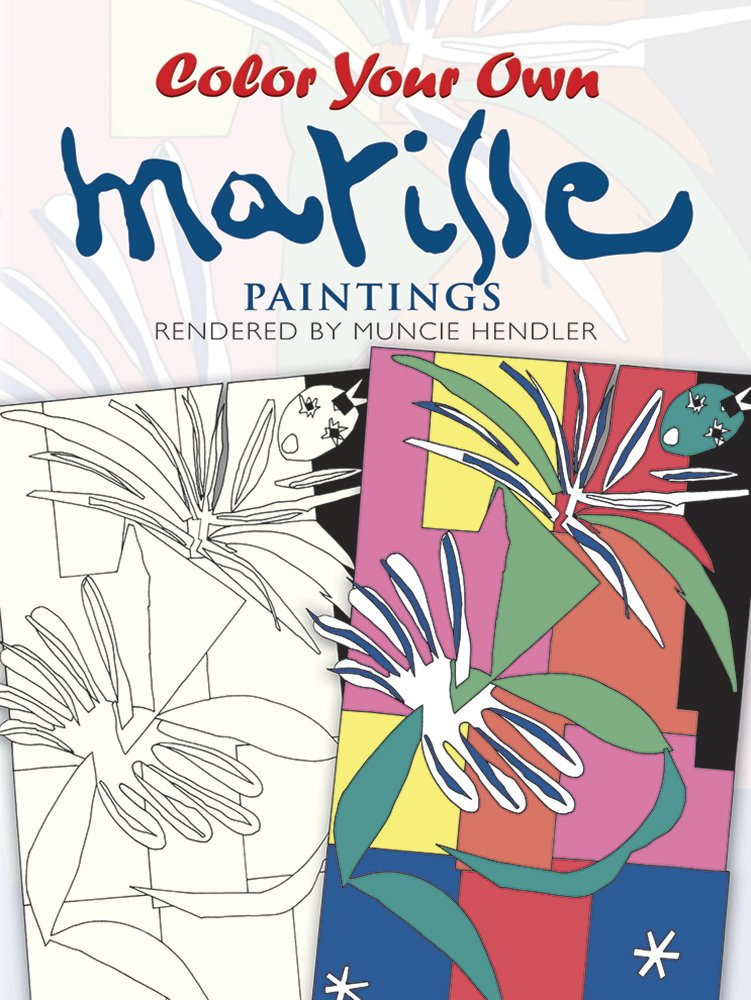 color your own matisse paintings dover art coloring book muncie hendler 9780486400303 amazoncom books - Publish Your Own Coloring Book
