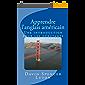 Apprendre l'anglais américain: Une introduction pour les débutants