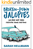 Broken-Down Jalopies and Other Short Stories: Perspective Changes Everything