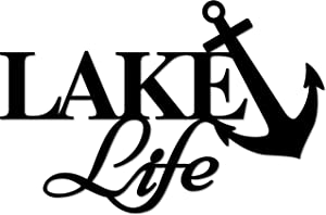 Lake Life with Anchor Metal Home Decor Sign Decorative Lake House Cabin Sign Life is Better Accent Metal Art Wall Sign - 3 Sizes / 13 Colors - 14