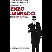 La filosofia di Enzo Jannacci: Storie di un barlafuus
