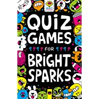 Quiz Games for Bright Sparks: Ages 7 to 9 (Buster Bright Sparks)