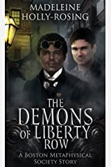 The Demons of Liberty Row (A Boston Metaphysical Society Story) Kindle Edition