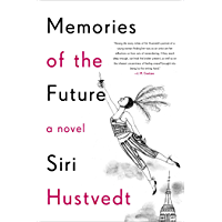 Memories of the Future (English Edition)