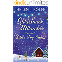 Christmas Miracles at the Little Log Cabin (New York Ever After, Book 4)