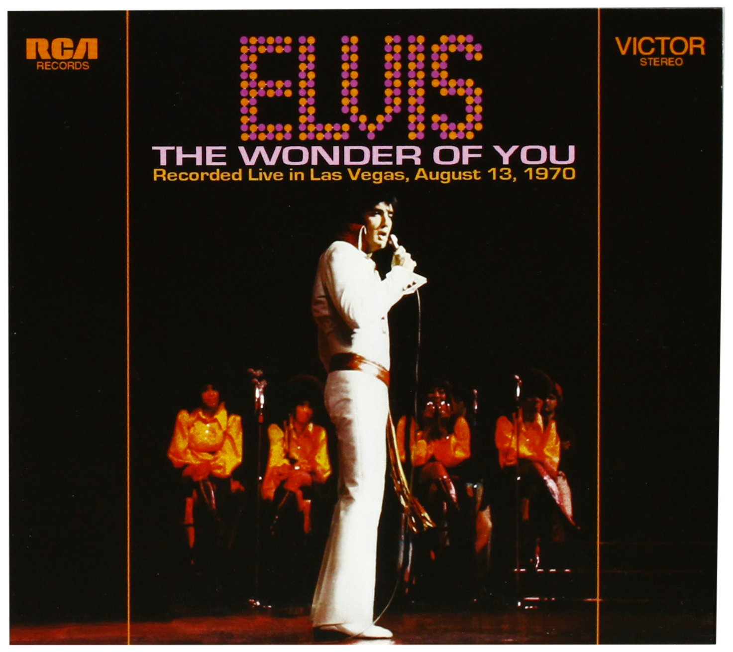 Elvis Presley: The Wonder Of You - Recorded Live in Las Vegas, August 13, 1970 by RCA / Follow That Dream